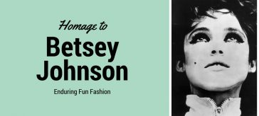 A Homage to Betsey Johnson: Enduring Fun Fashion