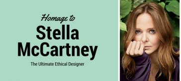 A Homage to Stella McCartney: The Ultimate Ethical Designer