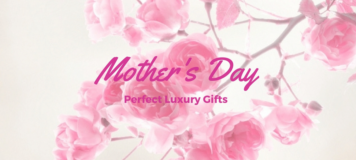 Luxury gifts perfect for mother 39 s day jinnie femme for Luxury gifts for mom