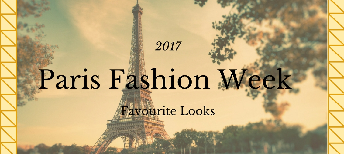 Paris Fashion Week 2017