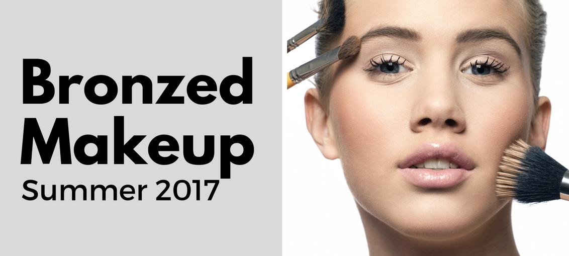 Bronzed Makeup Summer 2017