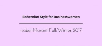 Bohemian Style for BUSINESSWOMEN