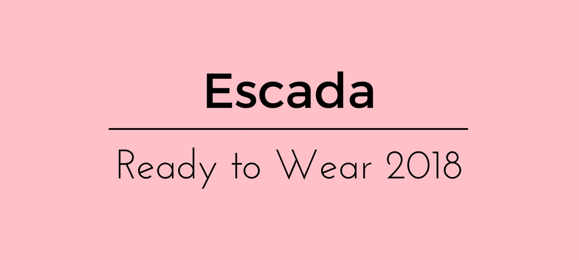 Escada Ready to Wear 2018