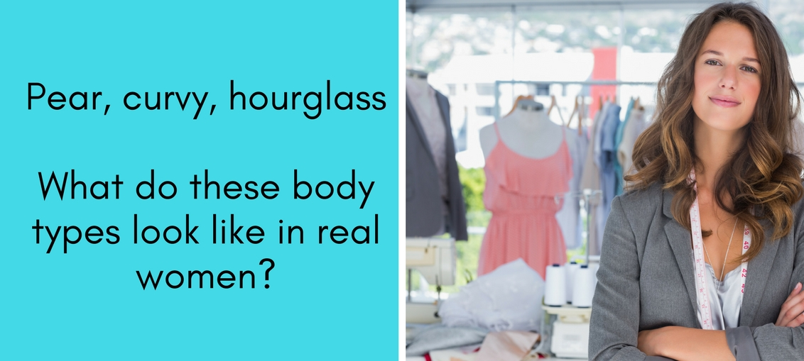 Body types in real women-Pear,curvy,hourglass