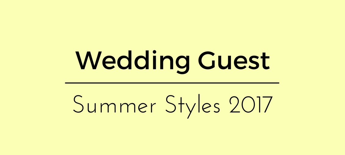 Wedding Guest Summer Styles