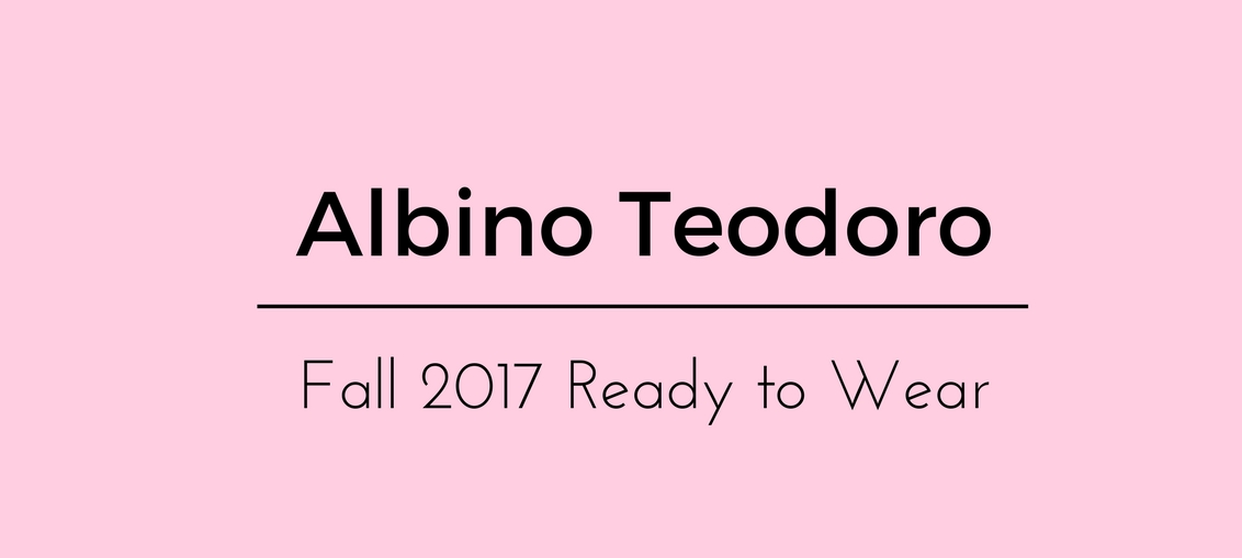 Albino Teodoro Fall 2017 Ready to Wear