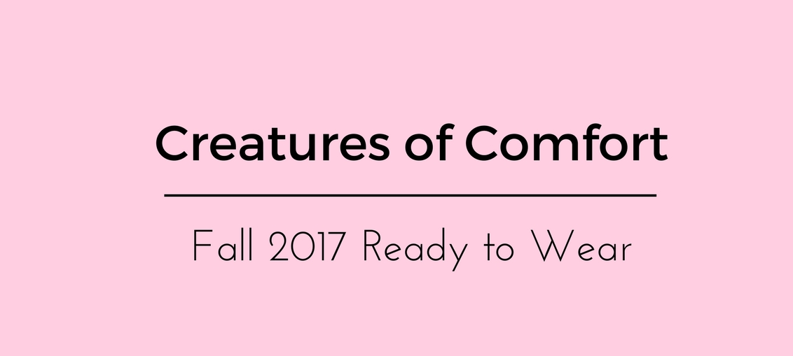Creatures of Comfort Fall 2017 Ready to Wear