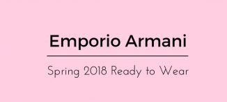Emporio Armani Spring 2018 Ready to Wear