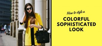 How to style a colorful sophisticated look