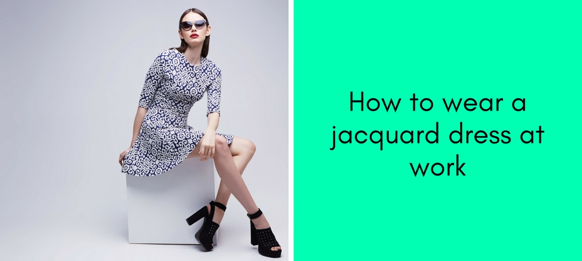 How to wear a jacquard dress at work