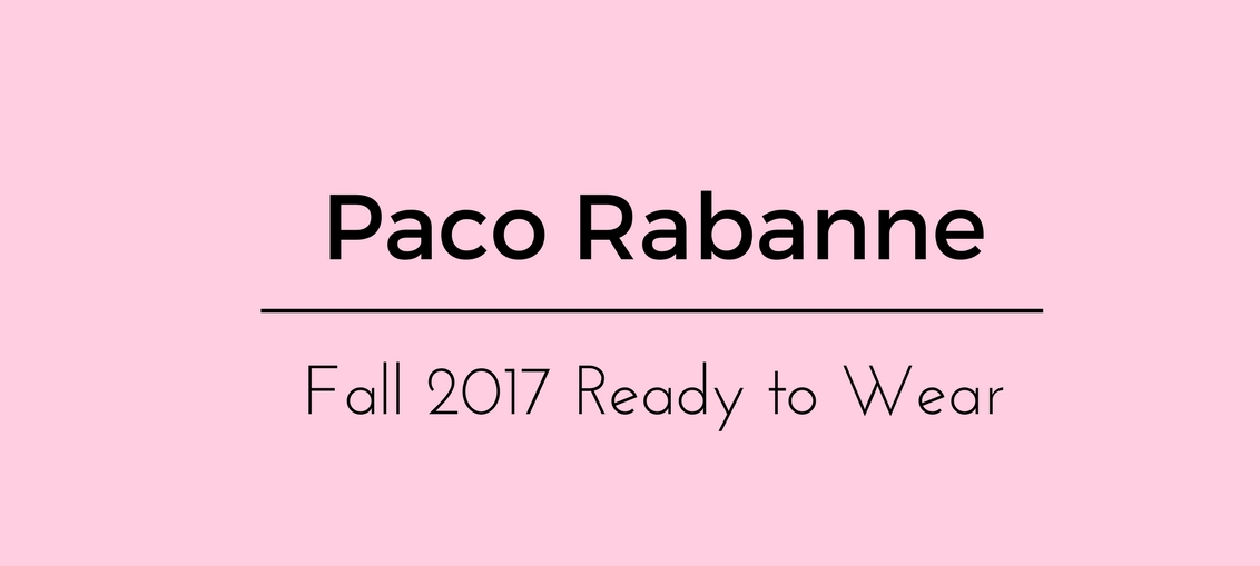 Paco Rabanne Fall 2017 Ready to Wear