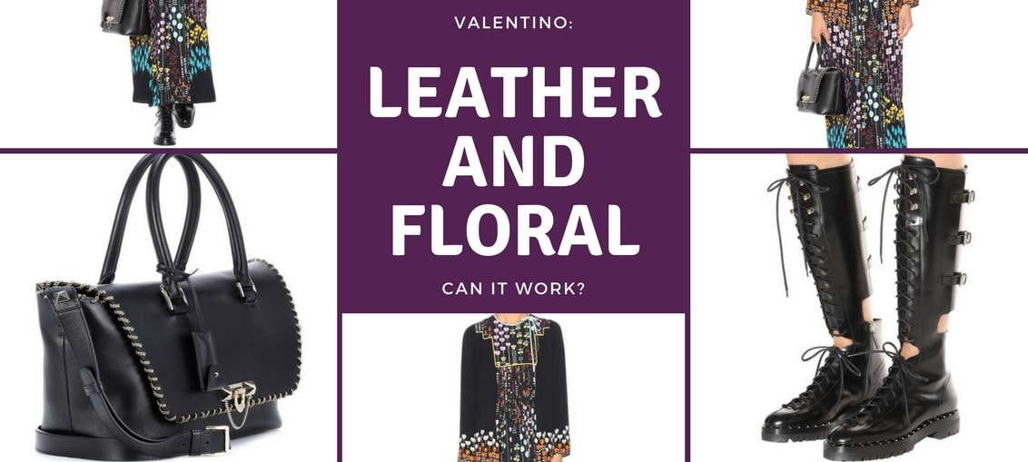 Valentino: Leather and Floral, Can It Work?