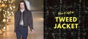 How to style a tweed jacket