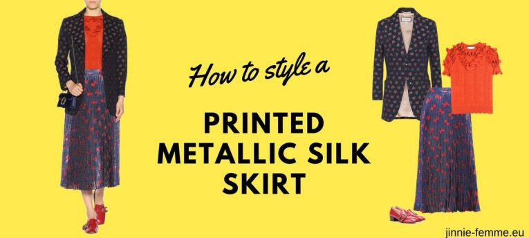 How to Style A Printed Metallic Silk Skirt