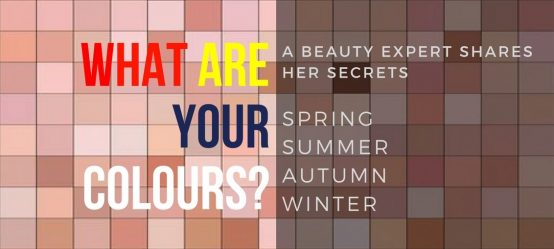 What are your colours? A beauty expert shares her secrets