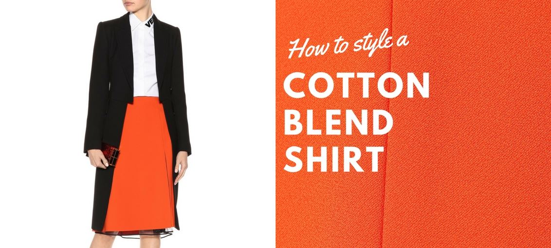 How to style a cotton blend shirt