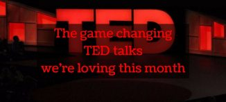 The game changing TED talks we're loving this month