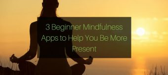3 beginner mindfulness apps to help you be more present