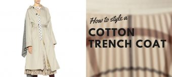 How to style a cotton trench coat