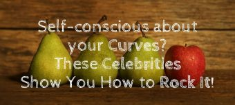 Self conscious about your curves? These celebrities show you how to rock it! - for the styling businesswoman