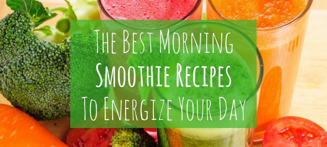 The best morning smoothie recipes to energize your day - for the modern businesswoman