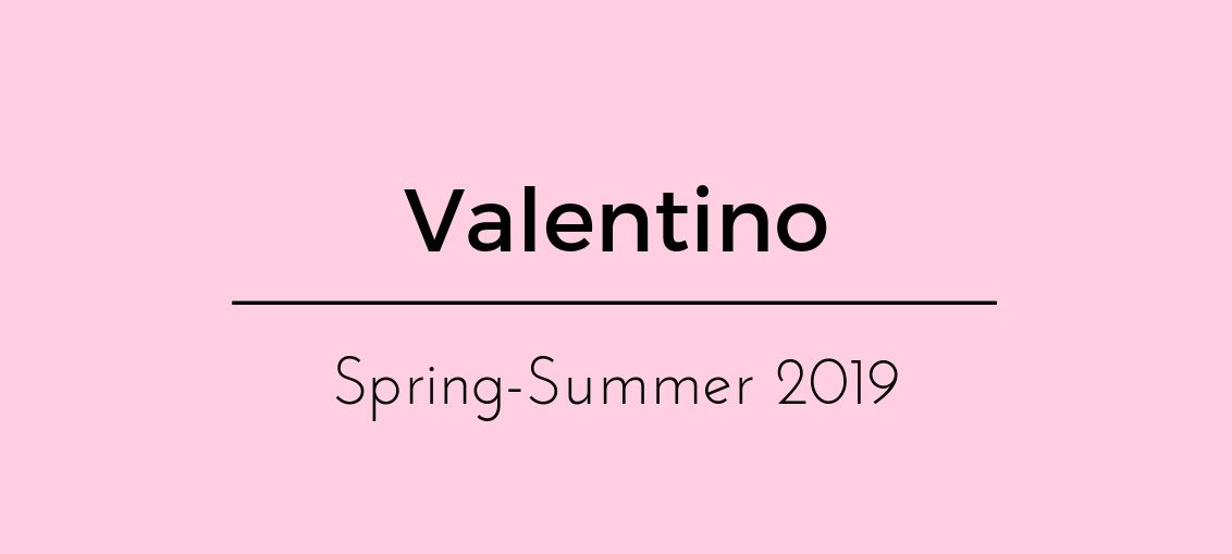 Valentino Spring - Summer 2019 Paris Fashion Week - Jinnie Femme - For the businesswoman in fashion