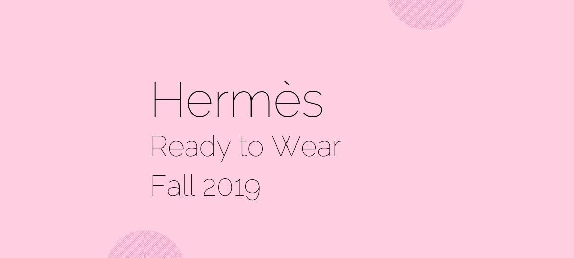 Hermes Ready to Wear Fall 2019