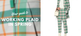 Your guide to working plaid in spring - For the modern businesswoman