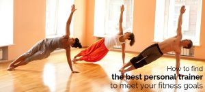How to find the best personal trainer to meet your fitness goals - for the businesswoman